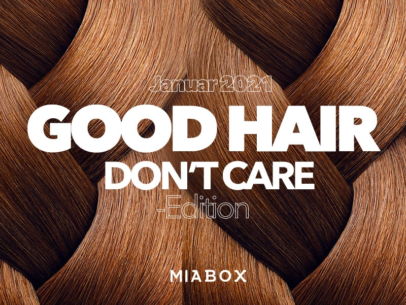 Miabox GOOD HAIR - DON´T CARE! -Extra Edition Januar